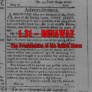 Cover art for episode 1.31 - old newspaper advertisement for runaway slave Ona Judge